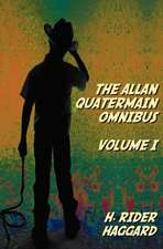 The Allan Quatermain Omnibus Volume I, Including the Following Novels (Complete and Unabridged) King Solomon's Mines, Allan Quatermain, Allan's Wife,:  The Greek, Young's Literal Translation, King James Version, American Standard Version, Side by Side