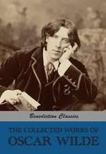 The Collected Works of Oscar Wilde (Lady Windermere's Fan; Salome; A Woman of No Importance; The Importance of Being Earnest; An Ideal Husband; The Pi:  Collected Plays (Blurt, Master Constable; The Phoenix; A Trick to Catch the Old One; The Puritan; Your Five Gallants;