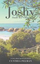 Joshy Finds His Voice - A Story about Speech and Silence:  A Collection of Slow-Cooked Recipes, Including Casseroles, Soups, Pot Roasts and Puddings, with 500 Photographs