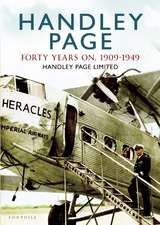 Handley Page:  The First Forty Years