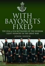 With Bayonets Fixed
