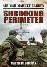 The Shrinking Perimeter:  A Bridge Too Far