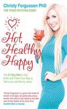 Hot, Healthy, Happy
