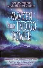 Awaken Your Indigo Power
