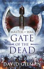 Master of War 03. Gate of the Dead