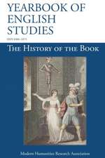 The History of the Book (Yearbook of English Studies (45) 2015)