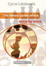 Nimzo-Larsen Attack:  Move by Move