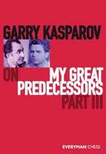 Garry Kasparov on My Great Predecessors, Part Three