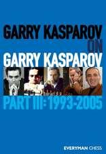 Garry Kasparov on Garry Kasparov, Part 3