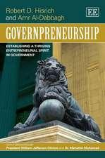 Governpreneurship – Establishing a Thriving Entrepreneurial Spirit in Government