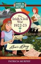 Irish Civil War 1922-23: AVA's Diary