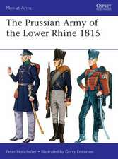 The Prussian Army of the Lower Rhine 1815:  Francis Marion S Campaign in the Carolinas 1780