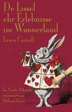de Lissel Ehr Erlebnisse Im Wunnerland:  Illustrated by June Lornie