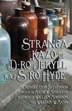 Stranga Kazo de D-Ro Jekyll Kaj S-Ro Hyde:  An Anthology of Translation in Scotland Today