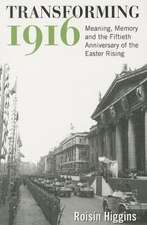 Transforming 1916