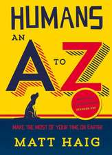 Humans:  An A to Z