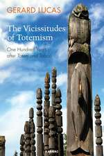 Vicissitudes of Totemism:  One Hundred Years After 'Totem and Taboo'