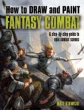 How to Draw & Paint Fantasy Combat