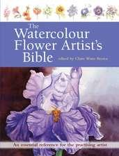 Watercolour Flower Artist's Bible