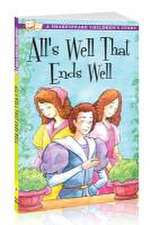 Shakespeare: All's Well That Ends Well