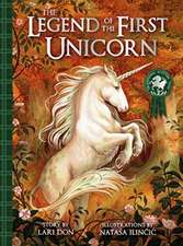 LEGEND OF THE FIRST UNICORN THE