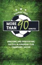 More Than 90 Minutes: Analyzing Success in European Club Soccer
