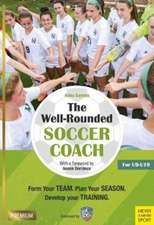 The Well-Rounded Soccer Coach