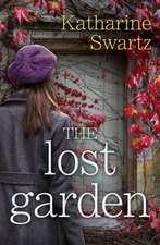 The Lost Garden:  A Novel of Ireland