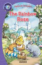 The Rainbow Rose