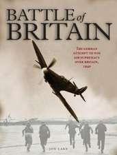 Lake, J: The Battle of Britain