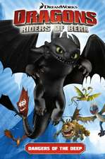 Dragons:  Dangers of the Deep