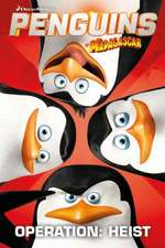 Penguins of Madagascar, Volume 2:  Operation Heist