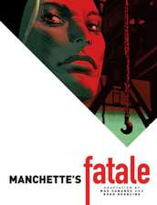 Manchette's Fatale:  The Twelfth Doctor Volume 2 - Fractures