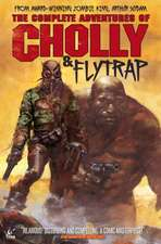 The Complete Adventures of Cholly & Flytrap:  Riders of Berk