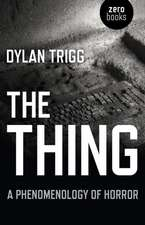Thing, The – A Phenomenology of Horror