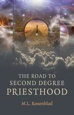 The Road to Second Degree Priesthood