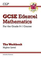 New GCSE Maths Edexcel Workbook: Higher - For the Grade 9-1Course (Includes Answers)