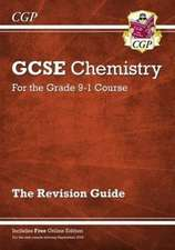 Grade 9-1 GCSE Chemistry: Revision Guide with Online Edition