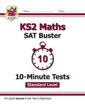 New KS2 Maths Targeted SAT Buster 10-Minute Tests - Standard (for tests in 2018 and beyond)