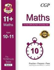 10-Minute Tests for 11+ Maths Ages 10-11 (Book 2) - CEM Test