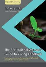 The Professional Woman's Guide to Giving Feedback