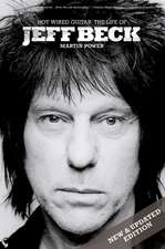 Jeff Beck: Hot Wired Guitar
