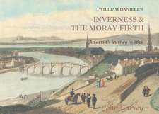 William Daniell's Inverness & the Moray Firth