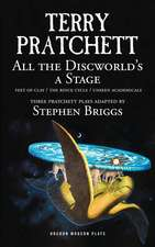 All the Discworld's a Stage: Volume 1: Unseen Academicals; Feet of Clay; The Rince Cycle