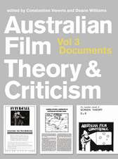 Australian Film Theory and Criticism: Volume 3: Documents