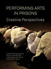 Performing Arts in Prison – Captive Audiences