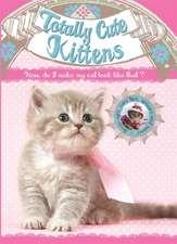 Totally Cute Kittens