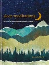 North, D: Sleep Meditations