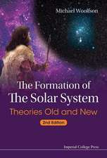 Formation of the Solar System, The:  Theories Old and New (2nd Edition)