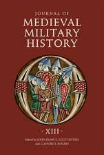 Journal of Medieval Military History – Volume XIII